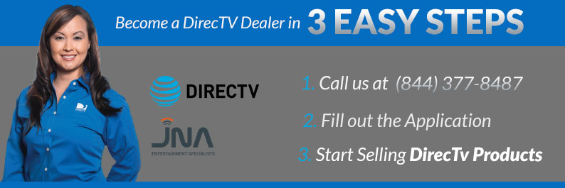 Join Our Team, Become a DirecTV Dealer in 3 Easy Steps