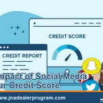 The Impact of Social Media to Your Credit Score