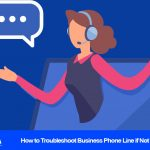 Troubleshoot Business Phone
