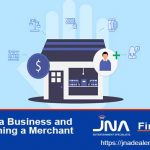 Starting a Business and Establishing a Merchant Account