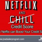 How Netflix can Boost Your Credit Score