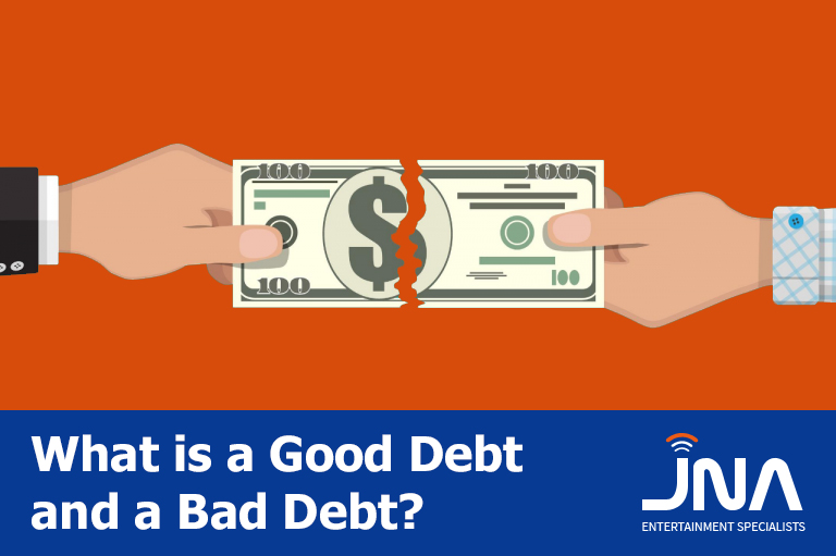 What is a Good Debt and a Bad Debt?