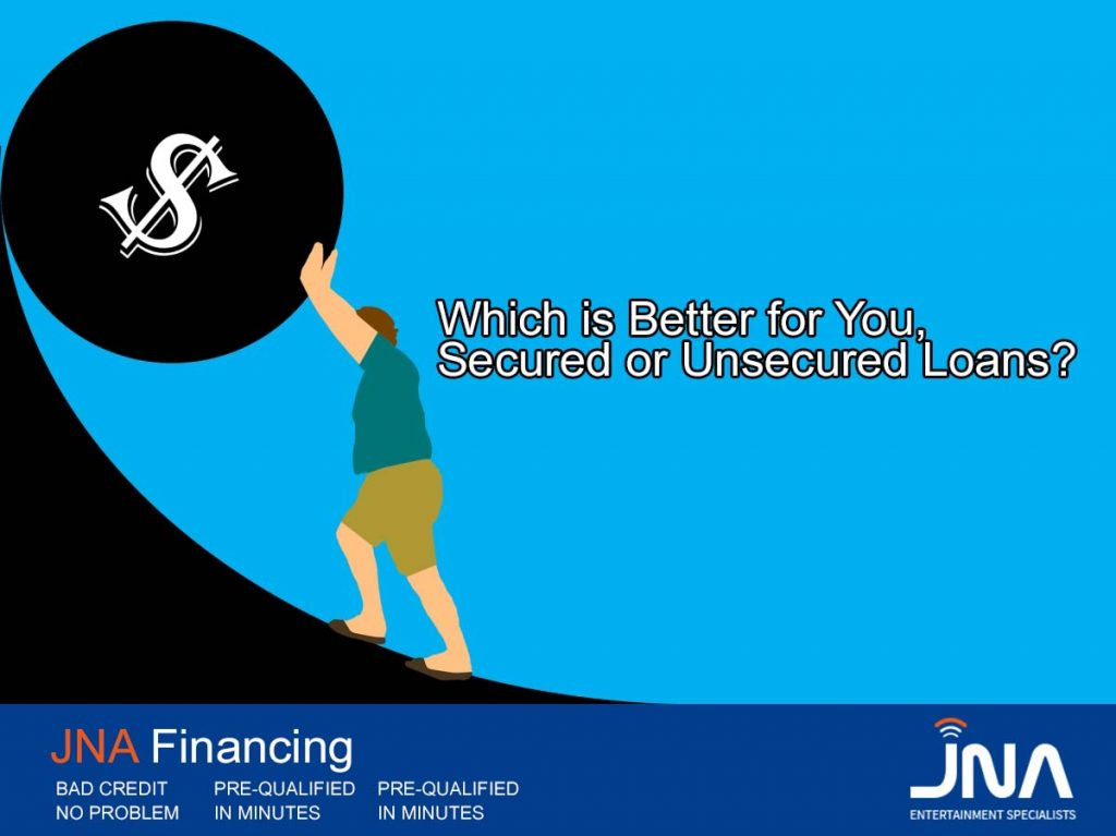 Secured or Unsecured Loans