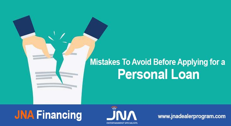 Mistakes To Avoid Before Applying for a Personal Loan