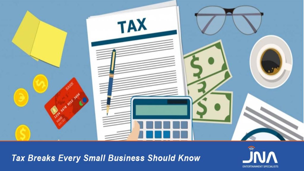 Tax Breaks Every Small Business Should Know