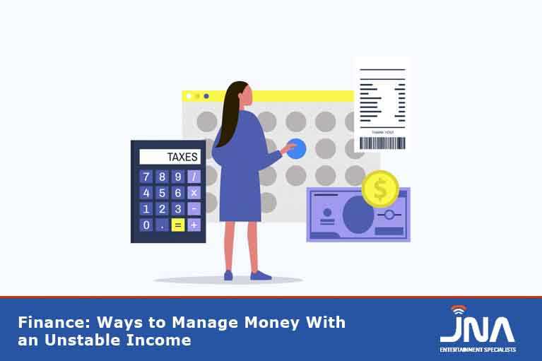 Finance: Ways to Manage Money With an Unstable Income