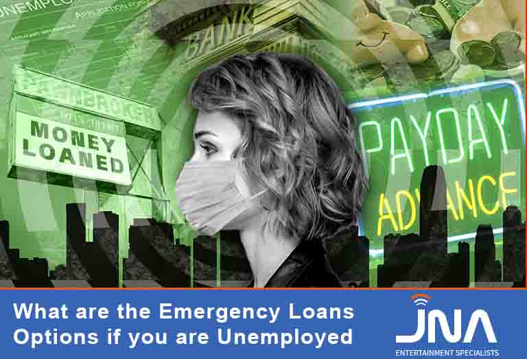 What are the Emergency Loans Options if you are Unemployed