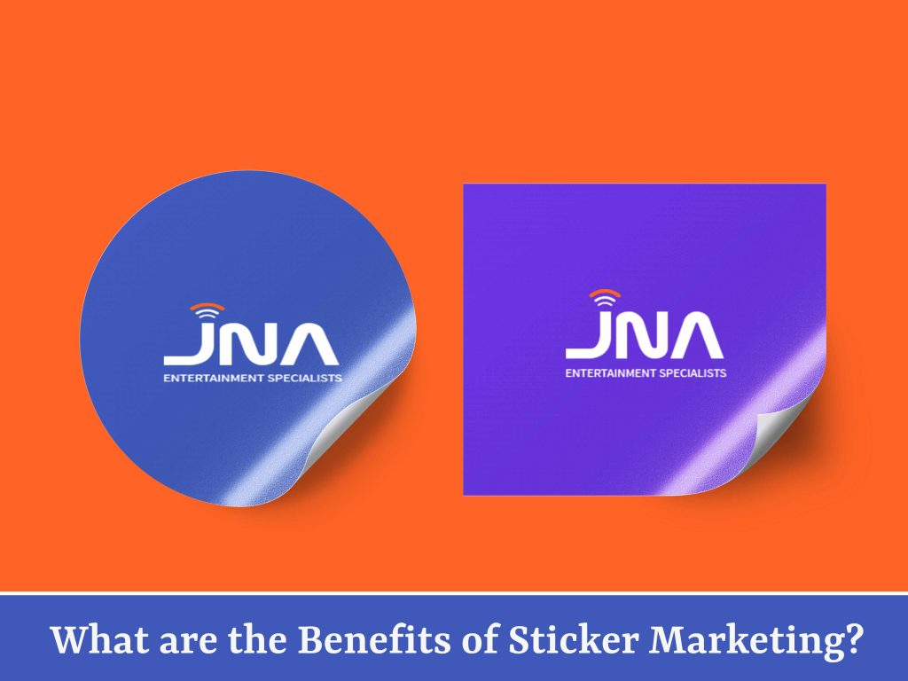 What are the Benefits of Sticker Marketing?