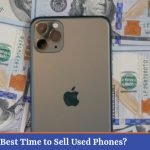 What is the Best Time to Sell Used Phones
