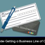 Essential Guide: Getting a Business Line of Credit