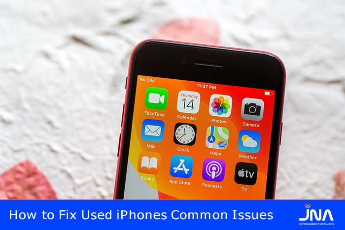 How to Fix Used iPhones Common Issues