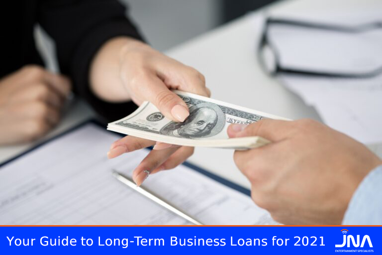 Your Guide to Long-Term Business Loans for 2021