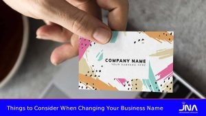 Things to Consider When Changing Your Business Name
